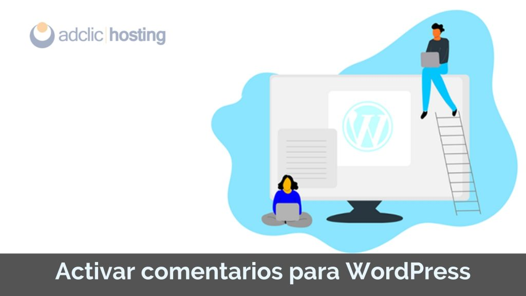 Activar comentarios para WordPress
