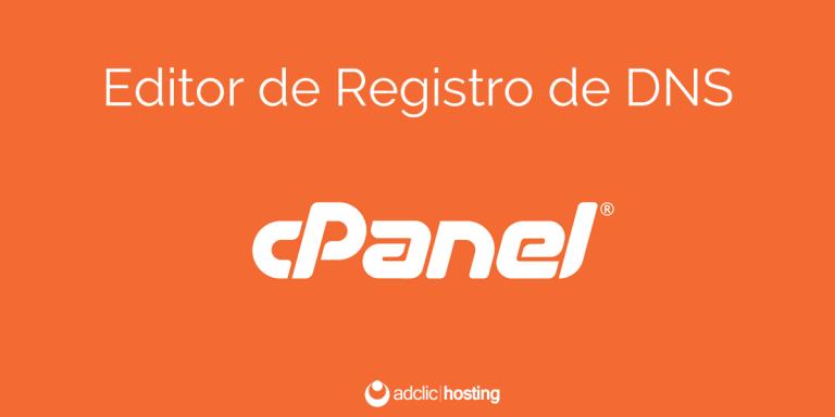 Cómo editar los registros DNS en cPanel