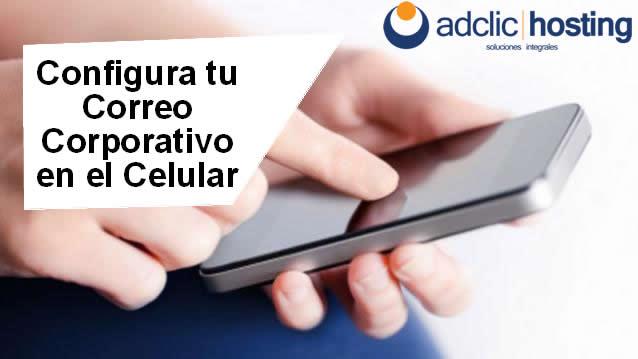 Configurar correo en el Celular