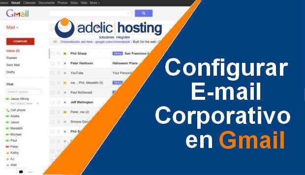 Configura tu correo corporativo con Gmail