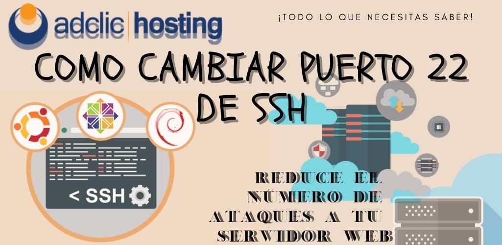 Como cambiar puerto 22 de SSH