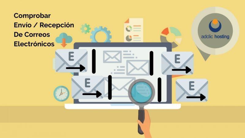 Comprobar Envío Recepción de Correos Electrónicos
