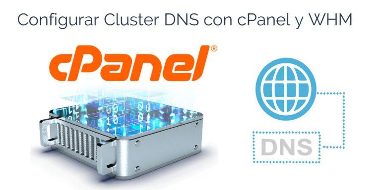 Configurar Cluster DNS con cPanel y WHM