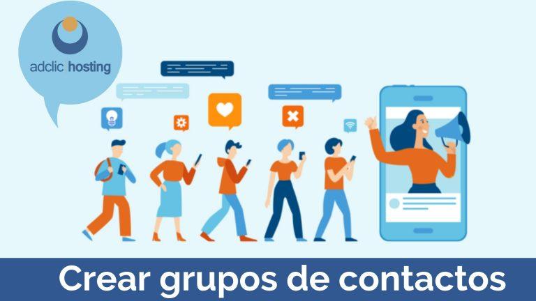 Crear grupos de contactos